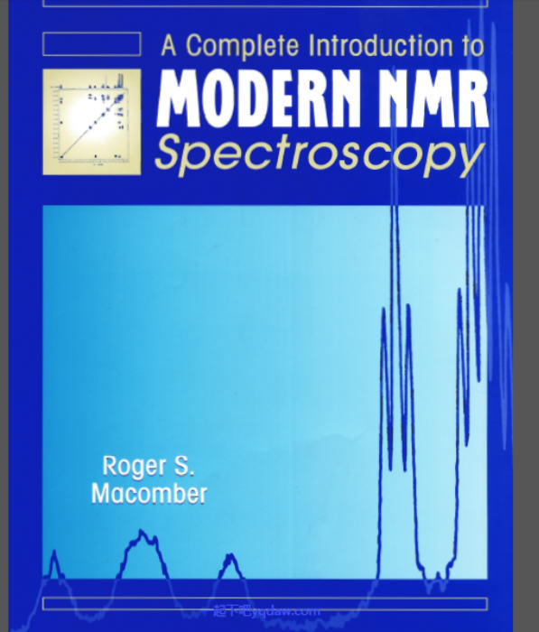 核磁电子书:《A COMPLETE INTRODUCTION TO MODERN NMR  SPECTROSCOPY》- 一起下吧