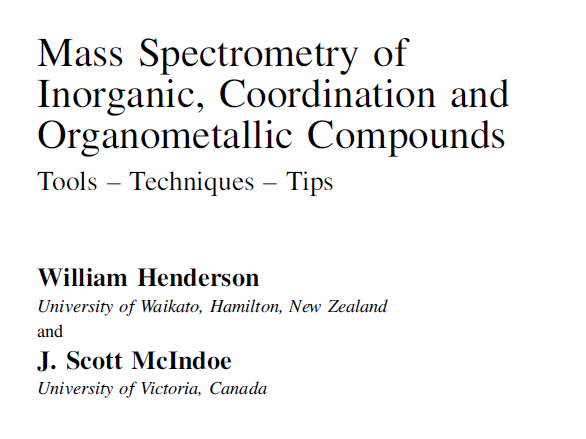 Mass Spectrometry of Inorganic, Coordination and Organometallic Compounds- 一起下吧